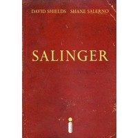 Salinger - David Shields / Shane Salerno