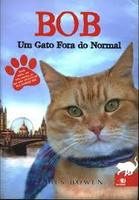 Um Gato Fora do Normal-James Bowen