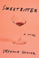 Sweetbitter / a Novel-Stephanie Danler