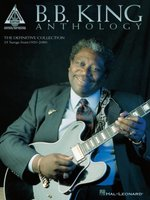 B. B. King / Anthology / The Definitive Collection / 35 Songs From 1950 / 2000-B. B. King