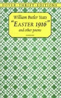 Easter 1916 and Other Poems / Coleção Do - William Butler Yeats