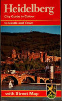 Heidelberg / City Guide In Colour / Regarding Castle and City-Wolfgang Kootz / Willi Sauer