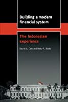 Building a Modern Financial System / The Indonesian Experience-David C. Cole / Betty F. Slade